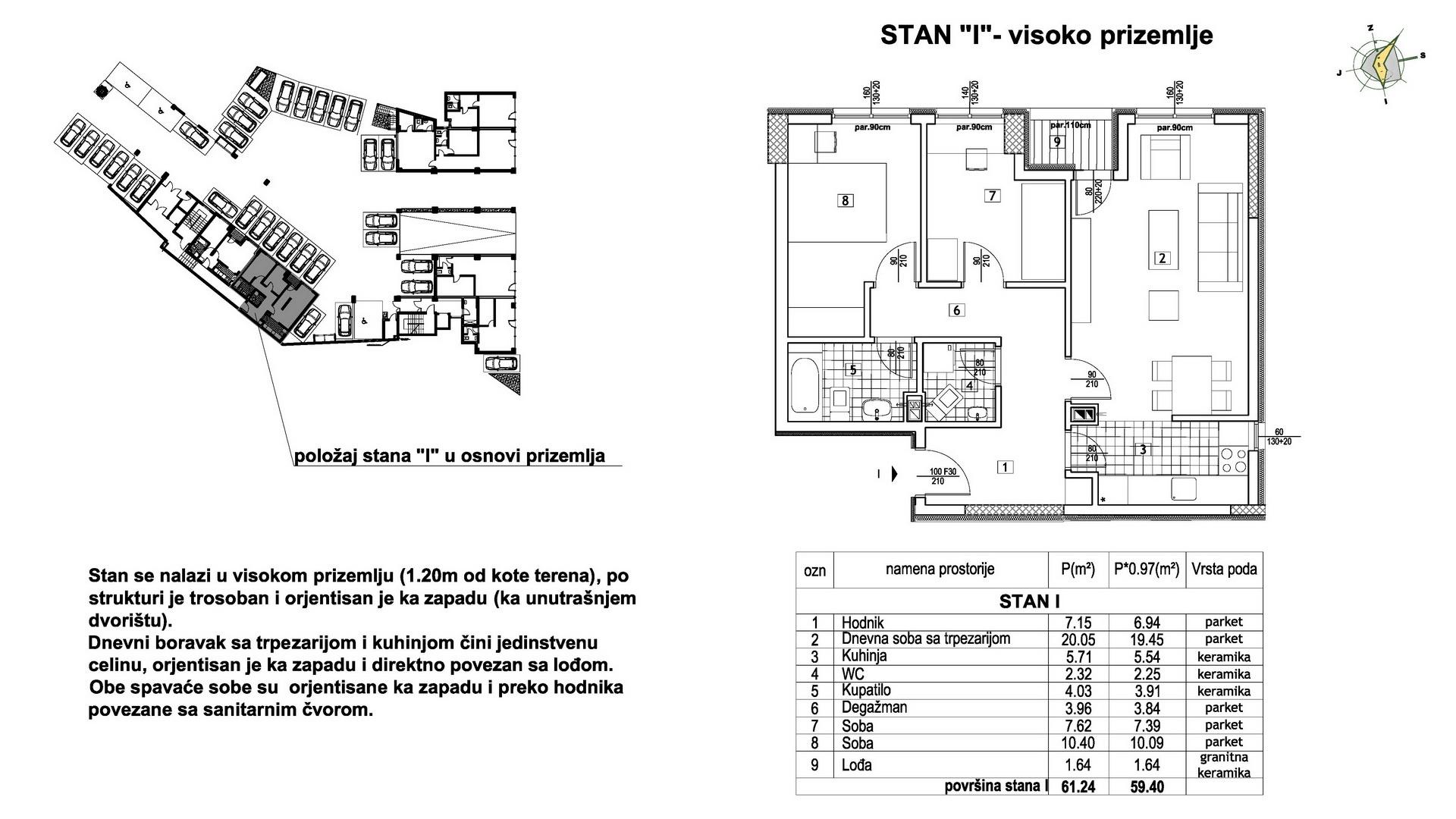 Objekat u Prešernovoj bb - Stan I